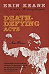 Death-Defying Acts: New Poems