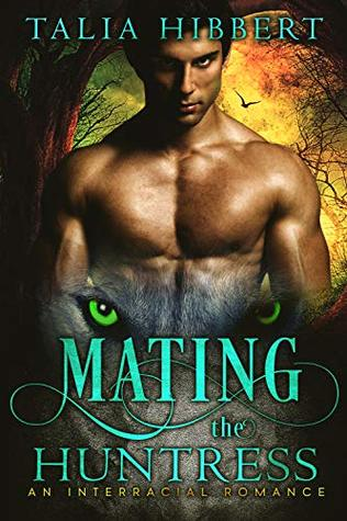 Mating the Huntress (Monsters and Mates, #1)