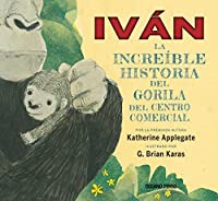 Iván: la verdadera historia del gorila del centro comercial (Álbumes)