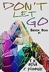 Don't Let Go (Broken Boys #1)