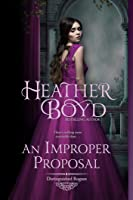 An Improper Proposal (Distinguished Rogues, #6)