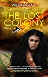 The Lost Colony: Book One of the Junesa Chronicles