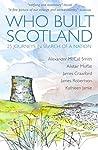 Who Built Scotlan...
