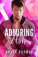 Admiring Ash (Love Letters #1)