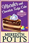 Murder and Chocolate Fudge Cake (Daley Buzz Mystery, #15),  (Mysteries of Treasure Cove Book 1)