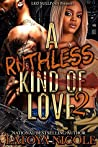 A Ruthless Kind of Love 2