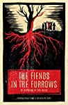 Book cover for The Fiends in the Furrows: An Anthology of Folk Horror