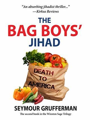 The Bag Boys' Jihad (The Winston Sage Trilogy #2)