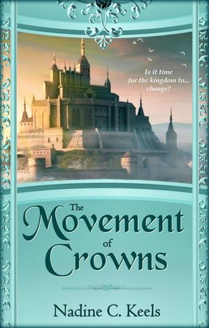 The Movement of Crowns (Movement of Crowns #1)