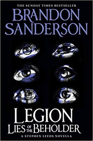 Lies of the Beholder (Legion, #3) by Brandon Sanderson