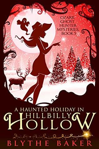 A Haunted Holiday in Hillbilly Hollow