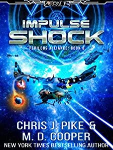 Impulse Shock (Aeon 14: Perilous Alliance #6)