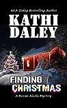 Finding Christmas (Rescue Alaska Mystery #4)