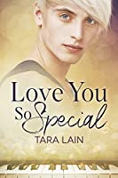Love You So Special (Love You So Stories #3)