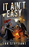 It Ain't Easy (The Valens Legacy #10)