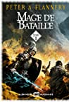 Mage de bataille : Tome 1