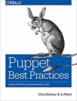 Puppet Best Practices: Design Patterns for Maintainable Code