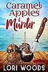 Caramel Apples & Murder (Sweet Treats Mystery, #8)