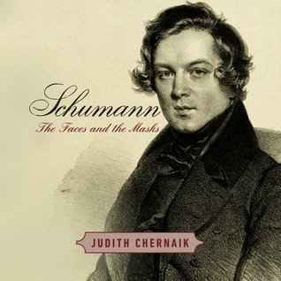 Schumann: The Faces and the Masks