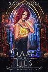 Game of Lies (Magic Awakened, #2)
