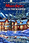 Murder: Up on the Rooftop (The 12 Mysteries of Christmas #4)