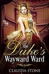 The Duke's Wayward Ward