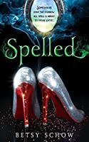 Spelled (The Storymakers #1)