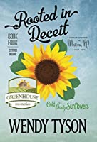 Rooted in Deceit (Greenhouse Mystery)