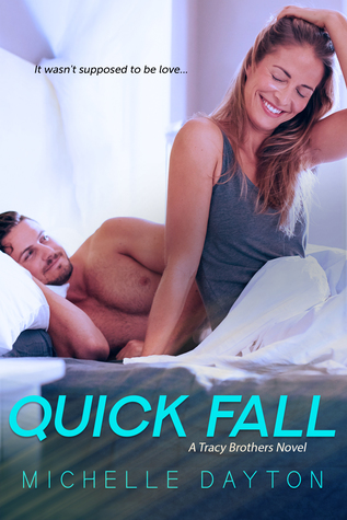Quick Fall (Tracy Brothers, #2)