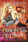 Crochet and Cauldrons (Vampire Knitting Club #3)