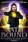 Oath Bound (Spellbound Murder, #1)