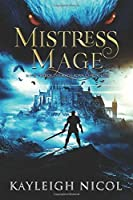 Mistress Mage (The Mage-Born Chronicles)