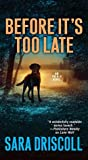 Before It's Too Late (FBI K-9, #2)