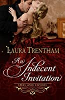 An Indecent Invitation (Spies and Lovers #1)