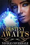 Destiny Awaits (The Wiccan Way, #1)