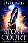 Rise of the Stone Court (Stone Blood #3)