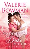 No Other Duke But You (Playful Brides, #11)