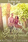 Heart Transformed (The Potter's House #13)