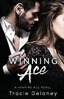 Winning Ace (The Winning Ace, #1)