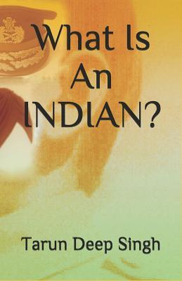 What Is an Indian?