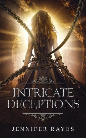 Intricate Deceptions by Jennifer Rayes