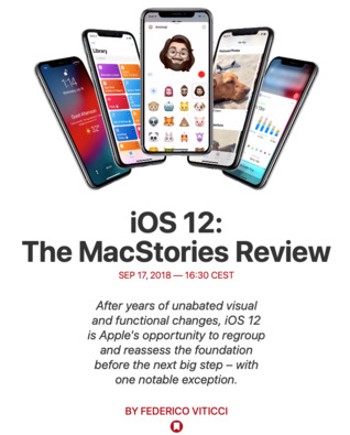 iOS 12 by Federico Viticci