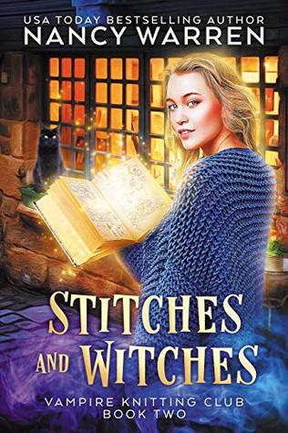Stitches and Witches (Vampire Knitting Club #2)