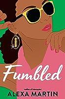 Fumbled (Playbook, #2)