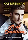 Mint Condition (A Classic Car Romance #1)