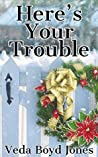 Here's Your Trouble: A Christmas Story