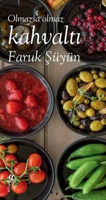 Olmazsa Olmaz Kahvaltı by Faruk Şüyün