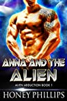 Anna and the Alien (Alien Abduction, #1)