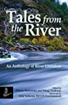 Tales of the River: An Anthology of River Literature