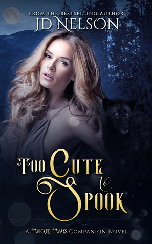 Too Cute To Spook: A Wicked Ways Companion Novel  (Wicked Ways, #2.5)